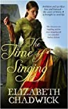 The Time of Singing (William Marshal, #4; Bigod, #1)
