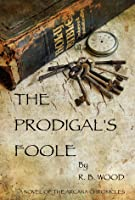 The Prodigal's Foole