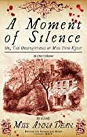 A Moment of Silence (A Dido Kent Mystery, #1)
