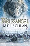 Wolfsangel (The Wolfsangel Cycle #1)