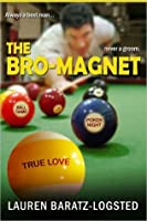 The Bro-Magnet (Nice Guy, #1)