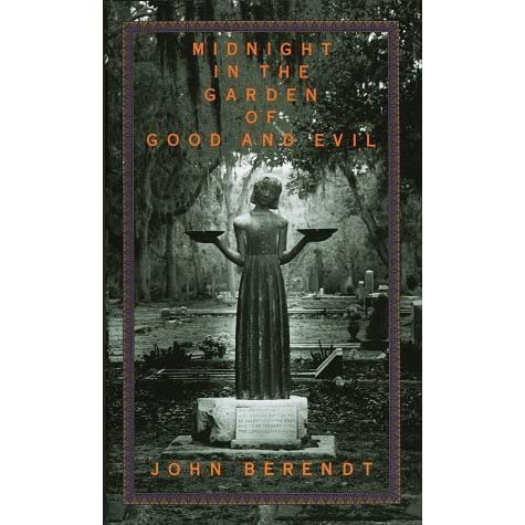 Midnight In The Garden Of Good And Evil By John Berendt Reviews Discussion Bookclubs Lists