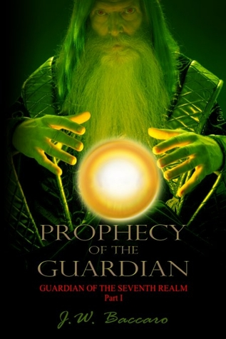 Prophecy of the Guardian
