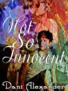 Not So Innocent (Shattered Glass, #2)