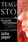 Teagan's Story: Her Battle With Epilepsy