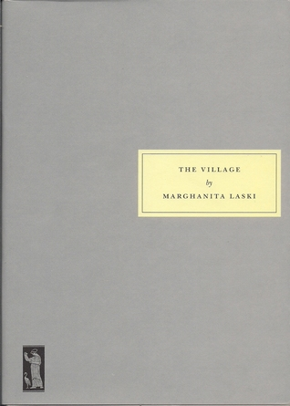 The Village by Marghanita Laski