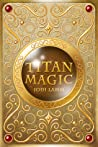 Titan Magic (Titan Magic, #1)