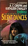 Silent Dances by A.C. Crispin