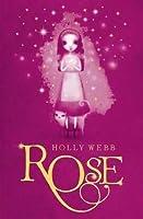 Rose (Rose, #1)
