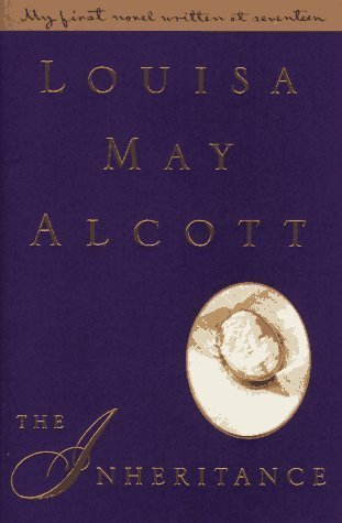 The Inheritance by Louisa May Alcott (5 star review)