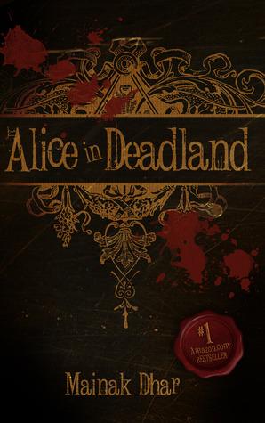 Alice in Deadland (Alice in Deadland, #1)