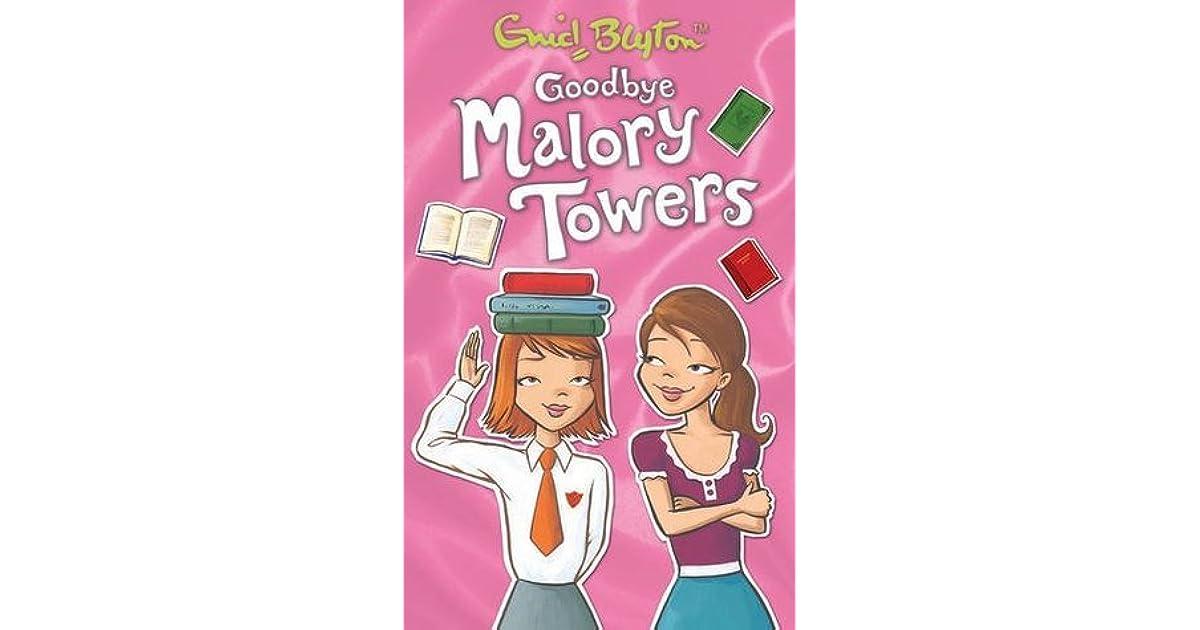 Goodbye Malory Towers (Malory Towers, #12) by Pamela Cox