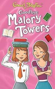 Goodbye Malory Towers (Malory Towers, #12)