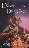 Dawn of a Dark Age (Book of Man, #1)