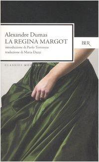 La regina Margot