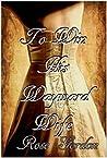 To Win His Wayward Wife by Rose Gordon