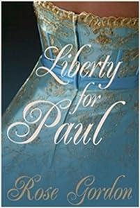 Liberty for Paul (Scandalous Sisters #2)