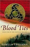 Blood Ties (Castings Trilogy, #1)