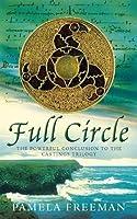 Full Circle (Castings Trilogy, #3)