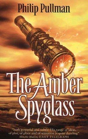 The Amber Spyglass (His Dark M...