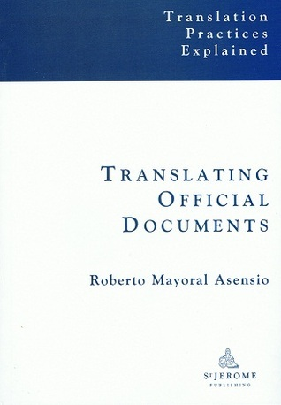 Asensio Roberto Mayoral Translating Official Documents