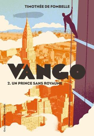 Un prince sans royaume (Vango, #2)
