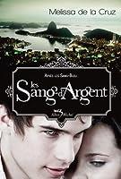 Les Sang-d'Argent  (Les vampires de Manhattan, #3)