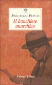 Il banchiere anarchico by Fernando Pessoa