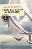 Il giro del mondo in barcastop by Alberto Di Stefano