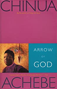 Arrow of God (The African Trilogy, #3)