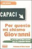 Per questo mi chiamo Giovanni by Luigi Garlando