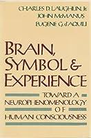 Brain, Symbol & Experience