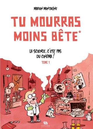La science, c'est pas du cinéma ! by Marion Montaigne