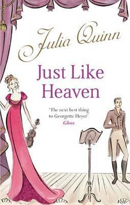 Just Like Heaven (Smythe-Smith Quartet #1)