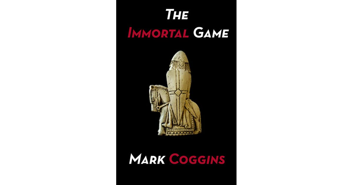 The Immortal Game (August Riordan Series Book 1)