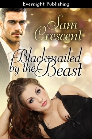 Blackmailed by the Beast by Sam Crescent