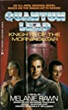 Knights of the Morningstar: Quantum Leap