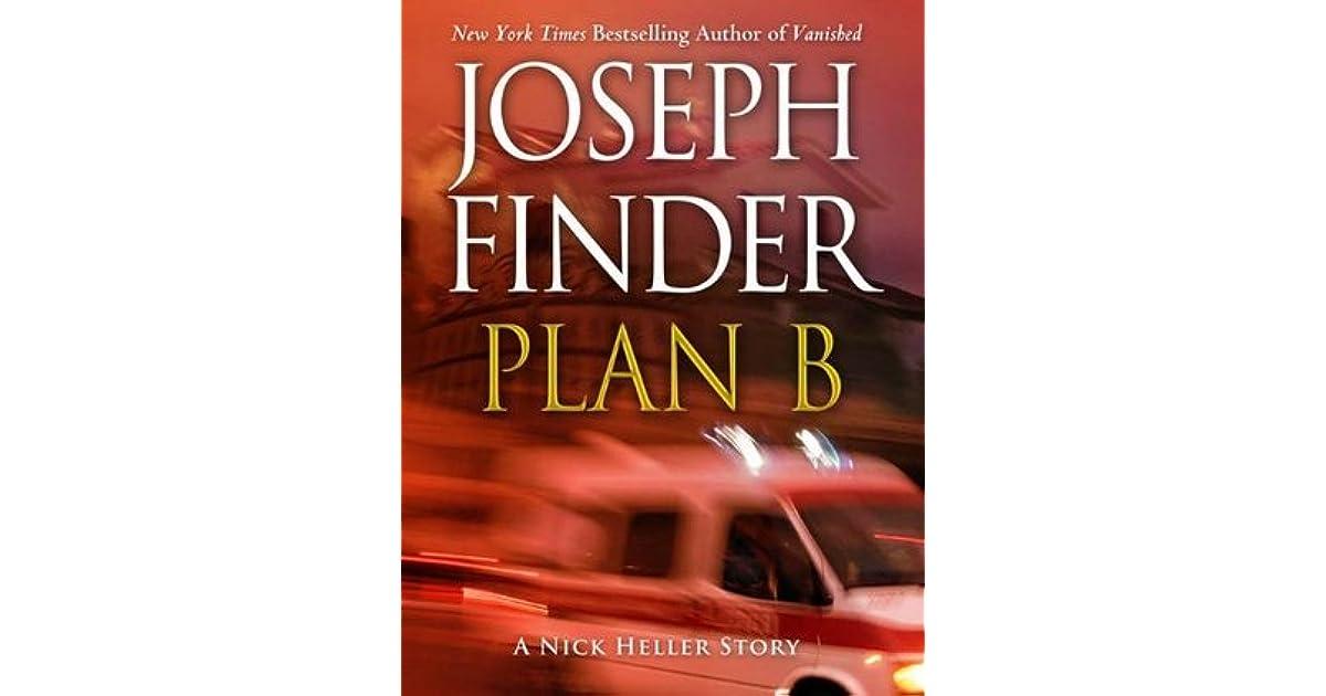 Plan B A Nick Heller Story Nick Heller 25 By Joseph Finder