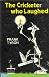 The Cricketer Who Laughed by Frank Tyson