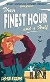 Their Finest Hour...