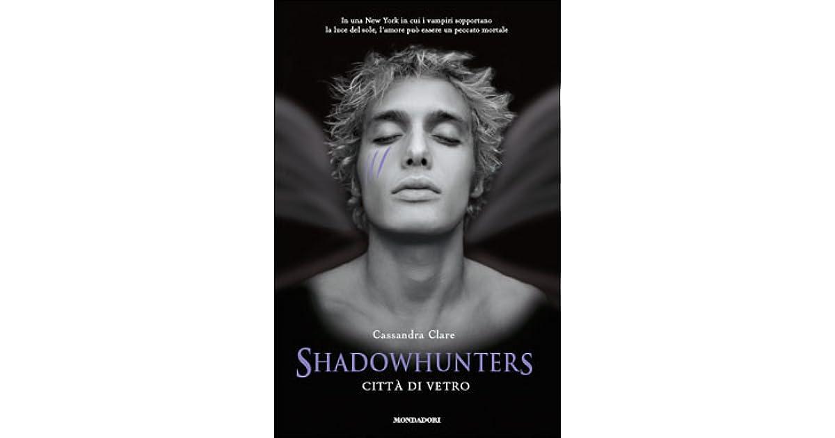 Shadowhunters Citta Di Vetro Pdf