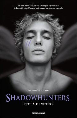 Città di vetro (Shadowhunters, #3)