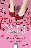 Extreme Kissing oder Wie viele Frösche ich küssen musste
