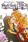 Black Rose Alice, Tome 5 (Black Rose Alice, #5)