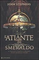 L'atlante di smeraldo (I libri dell'inizio, #1)