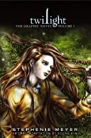 Twilight: The Graphic Novel, Volume 1 (Twilight the Graphic Novel, #1)