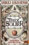 Zauberlehrling voller Fehl und Adel (Trix Solier, #1)