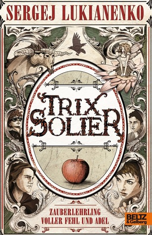Zauberlehrling voller Fehl und Adel (Trix Solier #1)