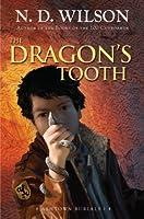 The Dragon's Tooth (Ashtown Burials, #1)