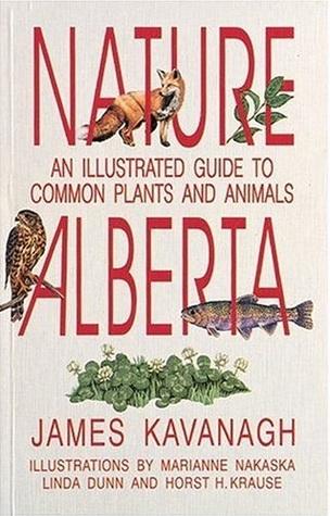 Nature Alberta by James  Kavanaugh